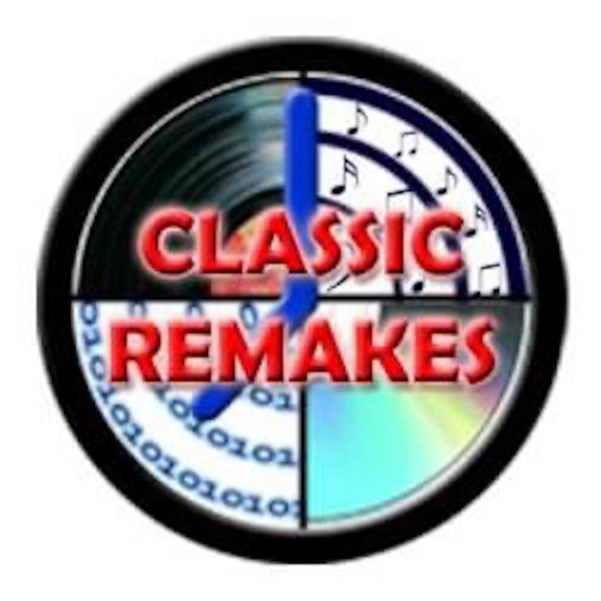 Classic Remakes